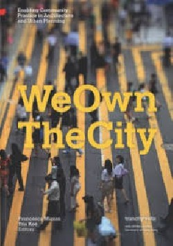 We own the city - Enabling Community Practice in Architecture and Urban Planning