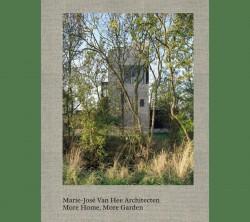 Marie-José Van Hee Architecten More Home, More Garden