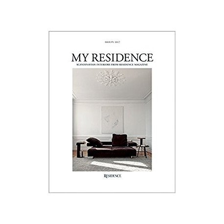 My Residence Scandinavian  Interiors from Residence Magazine Issue  1 2017
