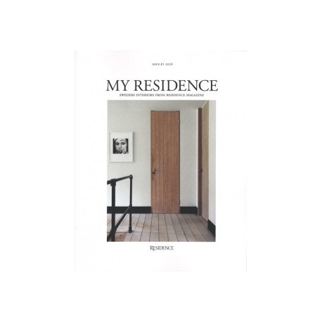 My Residence Swedish Interiors drom Residence Magazine Issue  1 2016