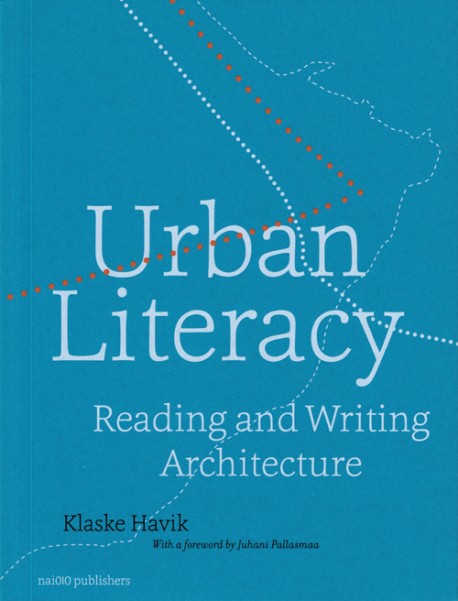 Urban Literacy - Reading and Writing Architecture