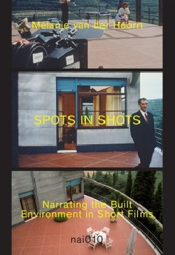 Spots in Shots - Narrating the Built Environment in Short Films