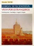 1 Lisboa Setecentista vista por Estrangeiros Século XVIII