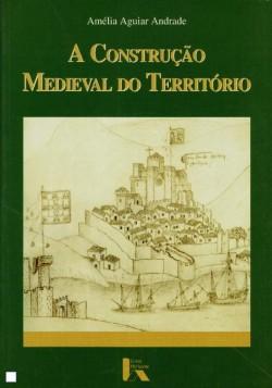 A construção medieval do território