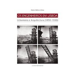 38 Os Engenheiros em Lisboa Urbanismo e Arquitectura  1850-1930