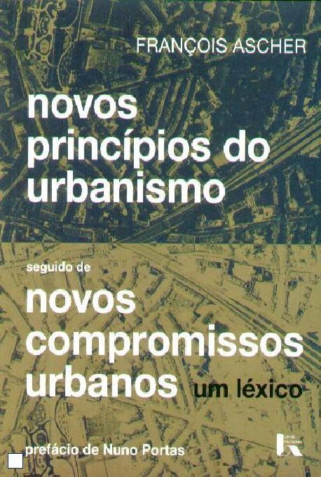 Novos Princípios do Urbanismo / Novos Compromissos Urbanos um léxico
