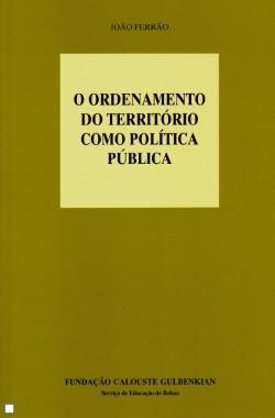 O Ordenamento do Território como Política Pública