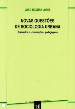 Novas Questões de Sociologia Urbana