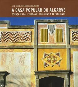 A Casa Popular do Algarve espaço rural e urbano, evolução e actualidade