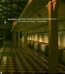 Algarve Arquitecturas e Espaços Recuperados
