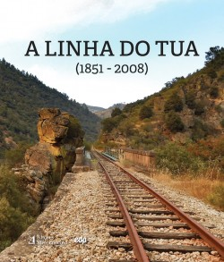 A Linha do Tua  1851-2008