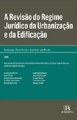 A revisão do regime jurídico da urbanização e da Edificação 2015