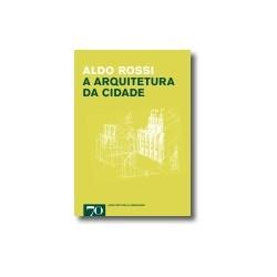 A arquitectura da cidade Aldo Rossi