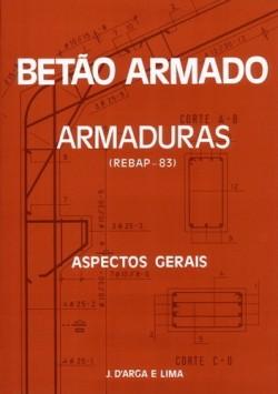 Betão Armado Armaduras  Rebap-83  Aspectos Gerais