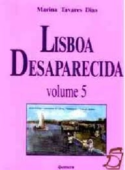 Lisboa Desaparecida Volume 5