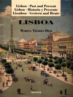 Lisbon Past and Present Lisboa Historia y Presente