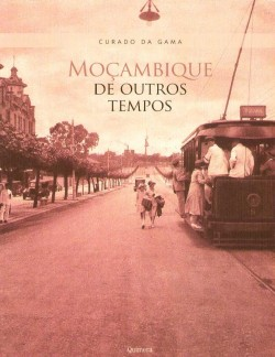 Moçambique de Outros Tempos