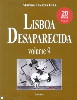 Lisboa Desaparecida Volume 9