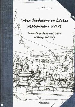 Urban Sketchers em Lisboa desenhando a cidade Urban Sketchers in Lisbon drawing the city