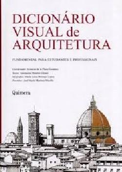 Dicionário Visual de Arquitetura Fundamental para estudantes e profissionais