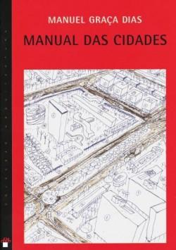 Manual das cidades Manuel Graça Dias