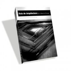 Guia de Arquitectura Sul e Ilhas de Portugal 1974-2011