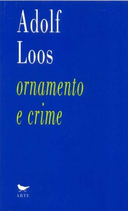 Adolf Loos - ornamento e crime