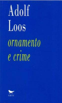 Adolf Loos - ornamento e crime