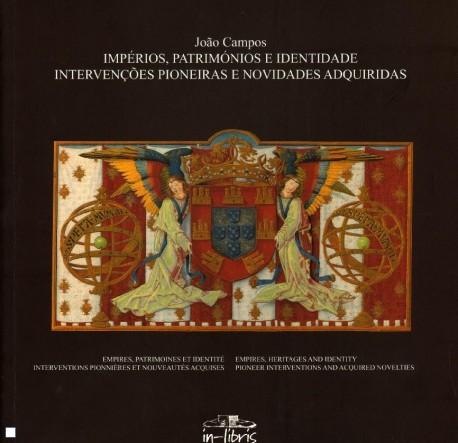 Impérios, patrimónios e identidade intervenções pioneiras e novidades adquiridas