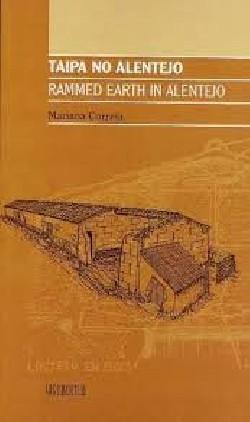 Taipa no Alentejo Rammed Earth in Alentejo