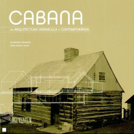 Cabana - da Arquitectura Vernácula à Contemporânea