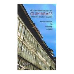Guia de Arquitectura de Guimarães Architectural guide 2011