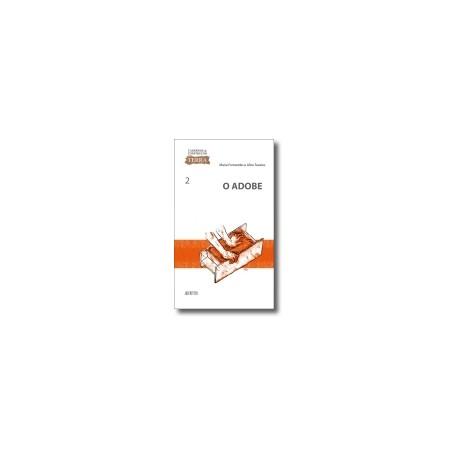 Cadernos de Construção com Terra 02 - O Adobe