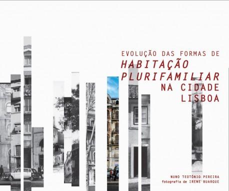 Evolução das Formas de Habitação Plurifamiliar na Cidade de Lisboa