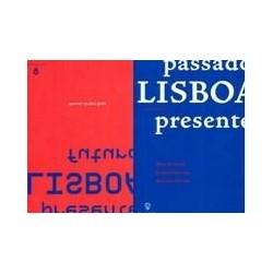 passado Lisboa presente Lisboa futuro Lisboa ano 2000 Lisboa Monumental