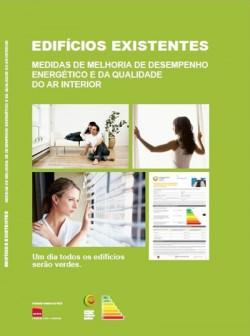 Edifícios Existentes Medidas de Melhoria de Desempenho Energético e da Qualidade do Ar Interior