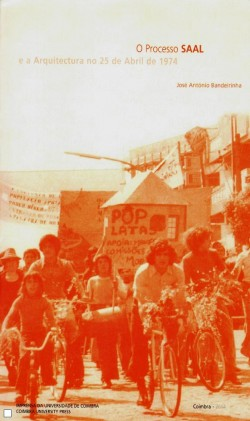 O Processo Saal e a Arquitectura no 25 de Abril de 1974