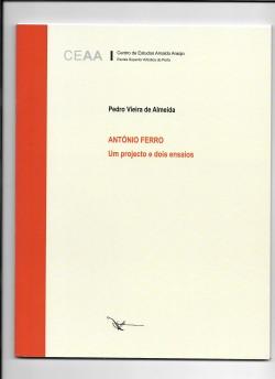 António Ferro Um projecto e dois ensaios