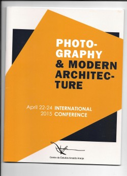Photography & Modern Architecture 2015 International Conference Actas