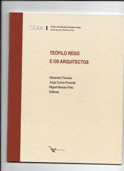 Teófilo Rego e os Arquitectos