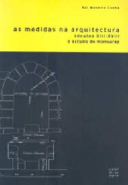 As medidas na arquitectura séculos XIII-XVIII - o estudo de Monsaraz