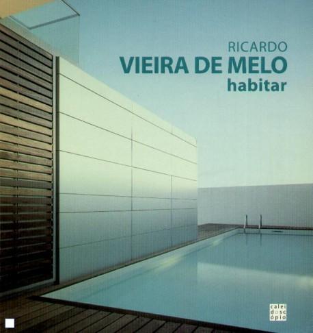 Ricardo Vieira de Melo - Habitar