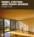 Isabel Furtado João Pedro Serôdio - Habitar
