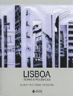 Lisboa Temas e Polémicas 1964-2007