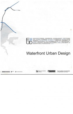 Waterfront Urban Design Relocation Transformation Regeneration