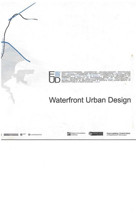 Waterfront Urban Design Relocation Transformation Regeneration
