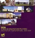 10 Anos de Arquitectura Pelo NAAV 2000 2009
