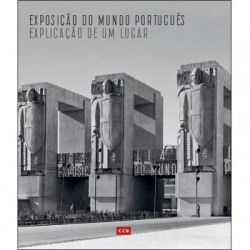 Exposição do Mundo Português Explicação de um Lugar