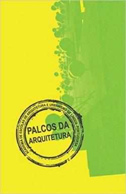 Palcos da Arquitectura - Actas do 2º seminário AEAULP - Volume I