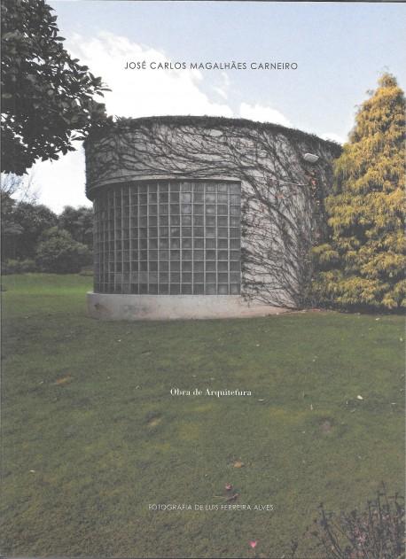 José Carlos Magalhães Carneiro Obra de Arquitetura